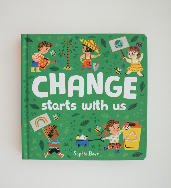 Change Starts With Us by Sophie Bear